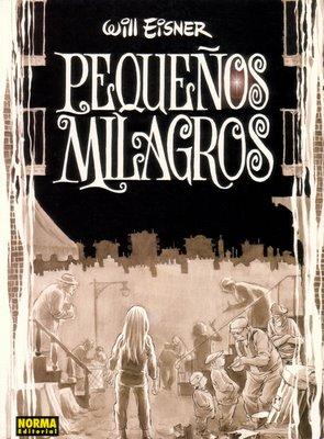 Pequeños Milagros,Will Eisner,Norma Editorial  tienda de comics en México distrito federal, venta de comics en México df